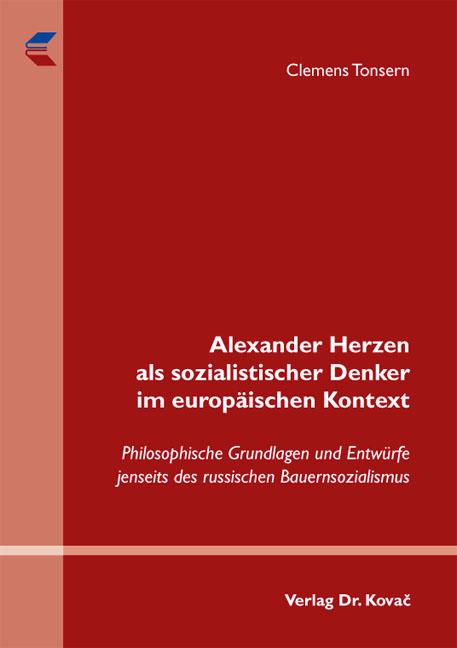Cover: Alexander Herzen als sozialistischer Denker im europäischen Kontext