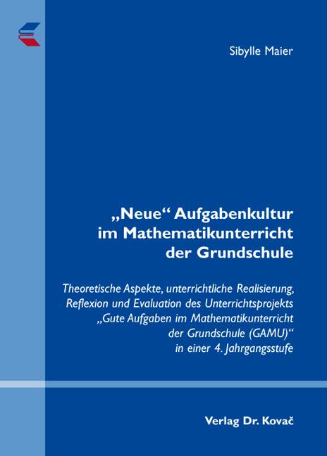 """Cover: """"Neue"""" Aufgabenkultur im Mathematikunterricht der Grundschule"""