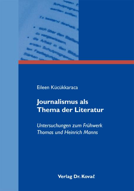 Cover: Journalismus als Thema der Literatur