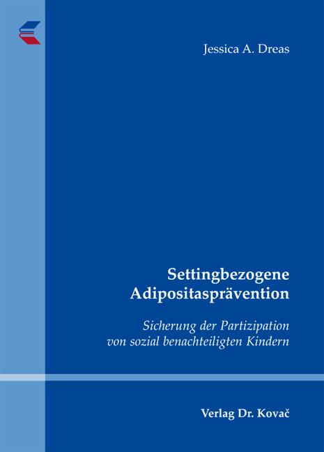 Cover: Settingbezogene Adipositasprävention