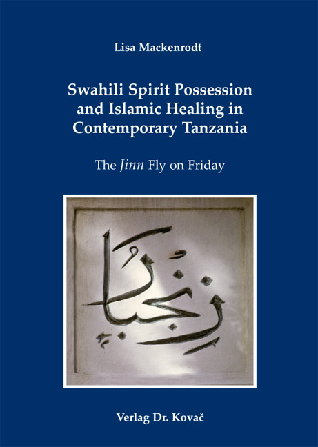 Cover: Swahili Spirit Possession and Islamic Healing in Contemporary Tanzania