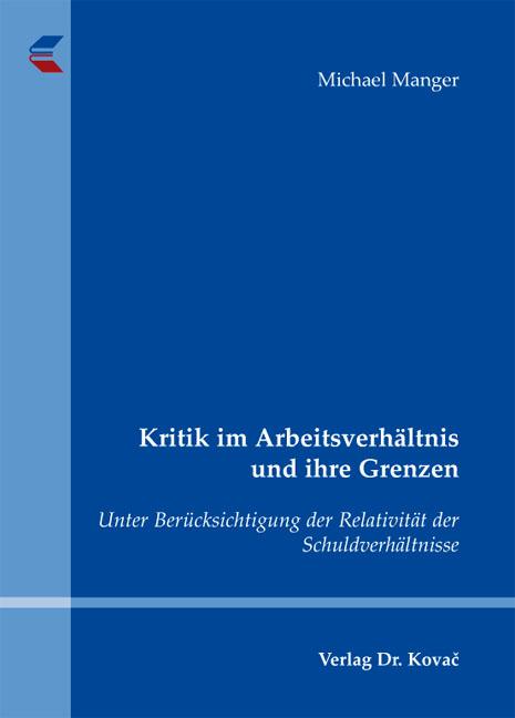 Cover: Kritik im Arbeitsverhältnis und ihre Grenzen