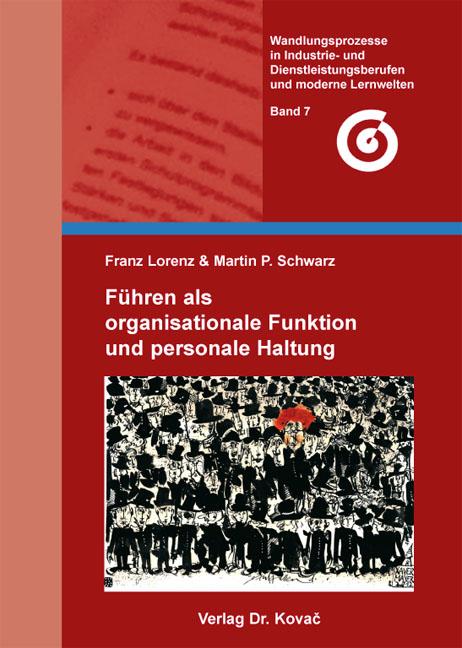Cover: Führen als organisationale Funktion und personale Haltung