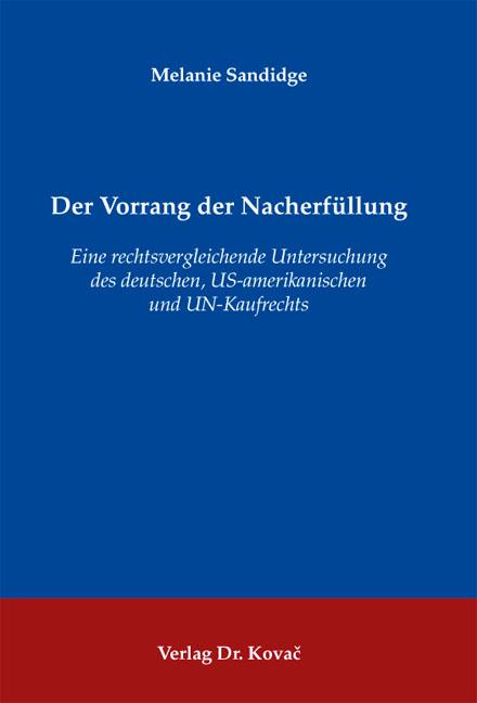 Cover: Der Vorrang der Nacherfüllung