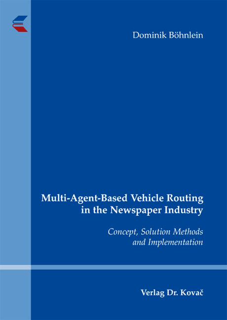 Cover: Multi-Agent-Based Vehicle Routing in the Newspaper Industry