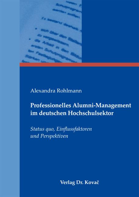 Cover: Professionelles Alumni-Management im deutschen Hochschulsektor