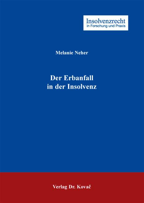 Cover: Der Erbanfall in der Insolvenz