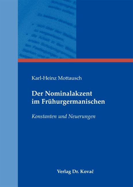 Cover: Der Nominalakzent im Frühurgermanischen