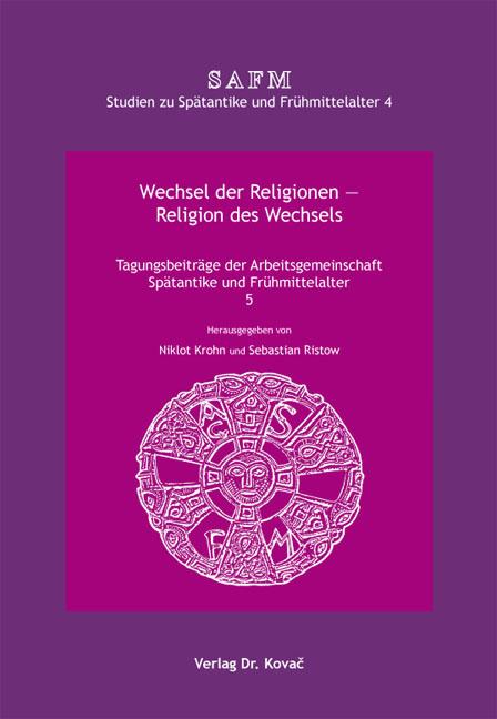 Cover: Wechsel der Religionen – Religion des Wechsels