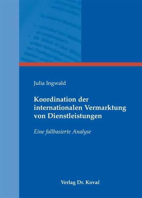 Cover: Koordination der internationalen Vermarktung von Dienstleistungen