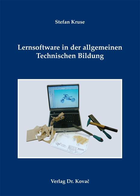 Cover: Lernsoftware in der allgemeinen Technischen Bildung