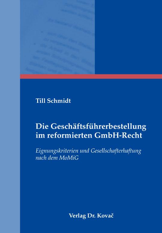 Cover: Die Geschäftsführerbestellung im reformierten GmbH-Recht