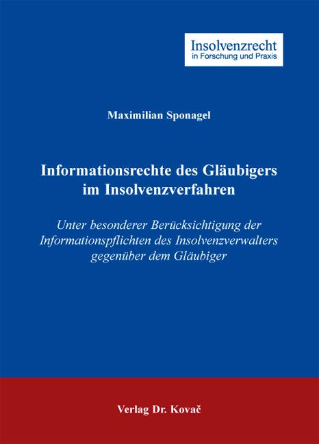 Cover: Informationsrechte des Gläubigers im Insolvenzverfahren