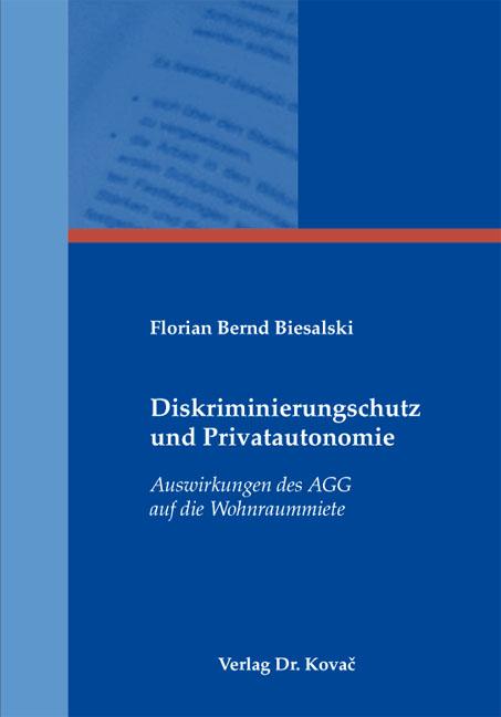 Cover: Diskriminierungsschutz und Privatautonomie