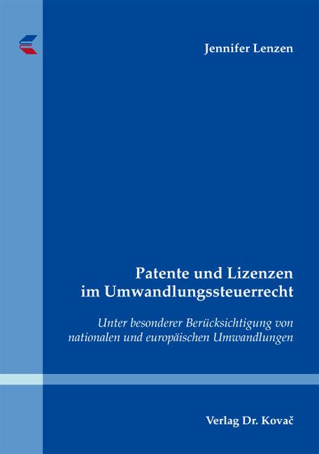 Cover: Patente und Lizenzen im Umwandlungssteuerrecht