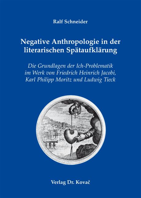Cover: Negative Anthropologie in der literarischen Spätaufklärung