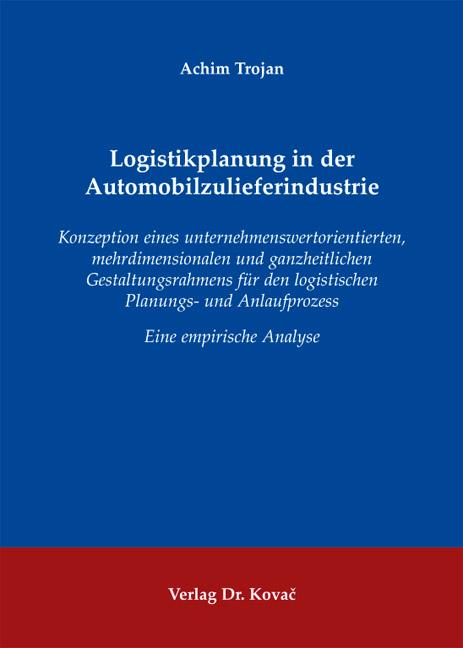 Cover: Logistikplanung in der Automobilzulieferindustrie