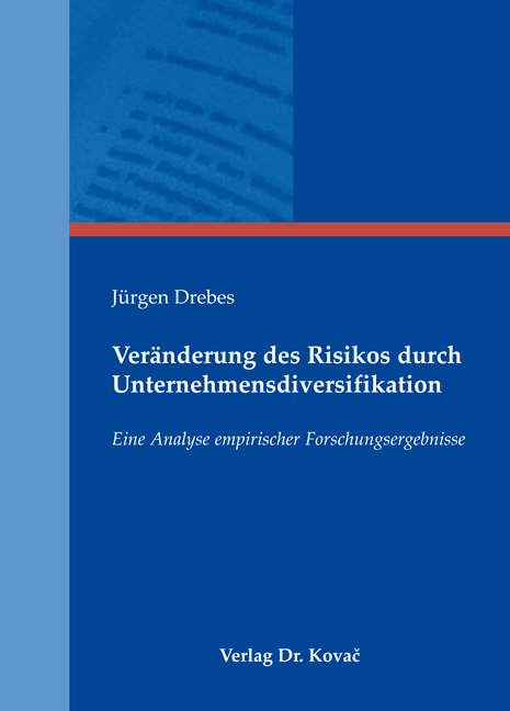 Cover: Veränderung des Risikos durch Unternehmensdiversifikation
