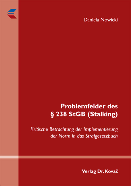 Cover: Problemfelder des § 238 StGB (Stalking)
