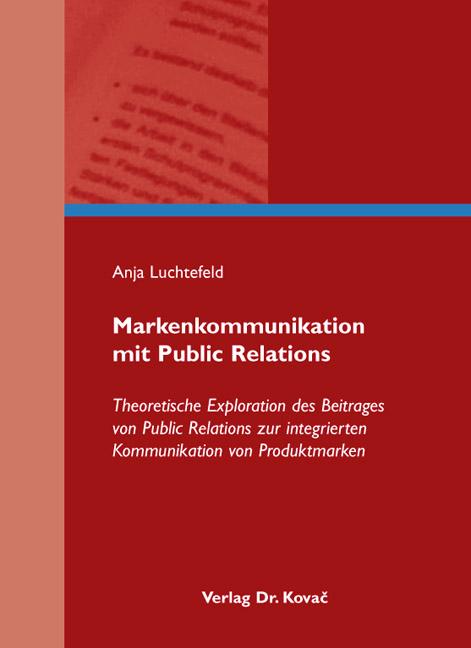 Cover: Markenkommunikation mit Public Relations