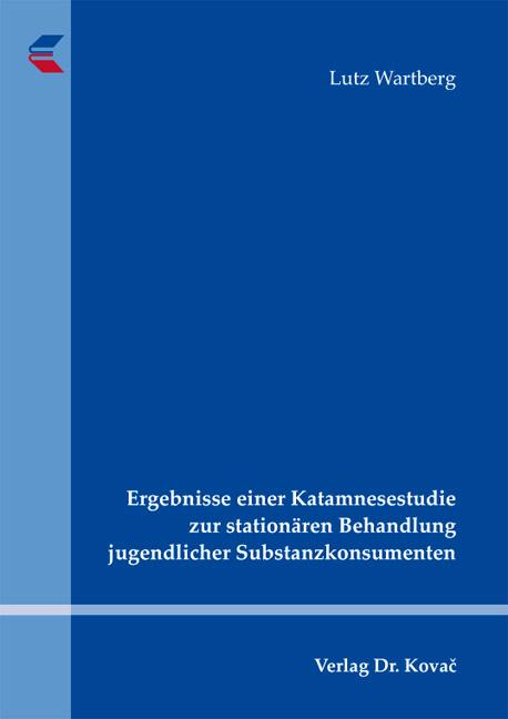 Cover: Ergebnisse einer Katamnesestudie zur stationären Behandlung jugendlicher Substanzkonsumenten