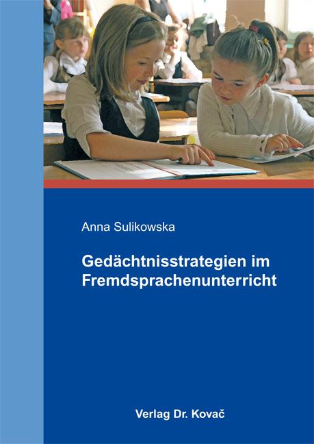 Cover: Gedächtnisstrategien im Fremdsprachenunterricht