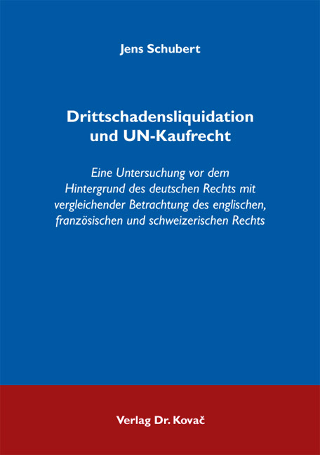Cover: Drittschadensliquidation und UN-Kaufrecht