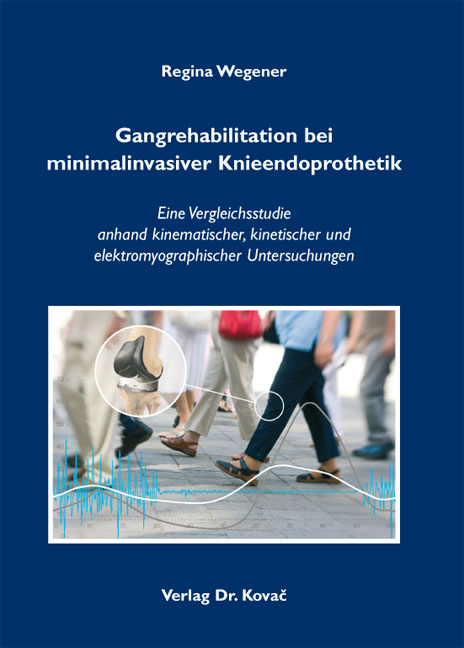 Cover: Gangrehabilitation bei minimalinvasiver Knieendoprothetik