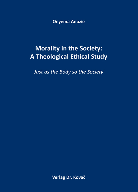 Cover: Morality in the Society: A Theological Ethical Study