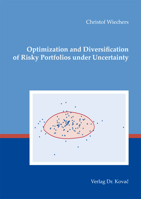 Cover: Optimization and Diversification of Risky Portfolios under Uncertainty