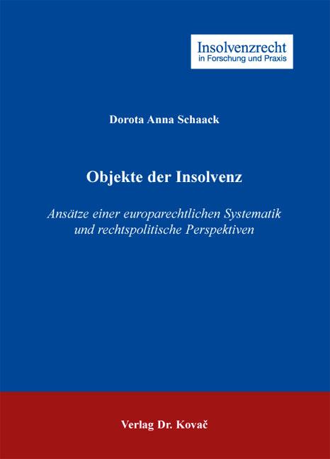 Cover: Objekte der Insolvenz