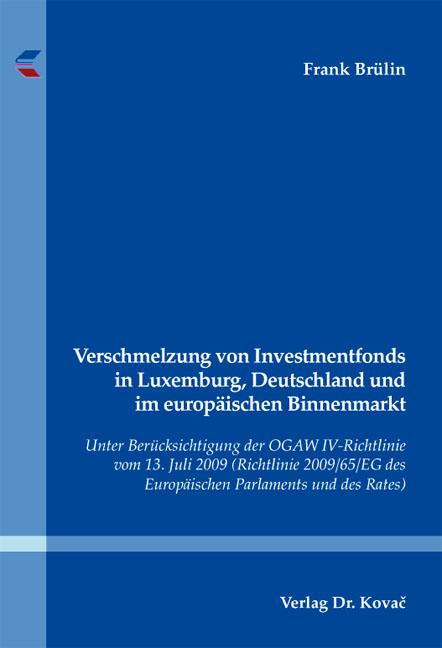 Cover: Verschmelzung von Investmentfonds in Luxemburg, Deutschland und im europäischen Binnenmarkt