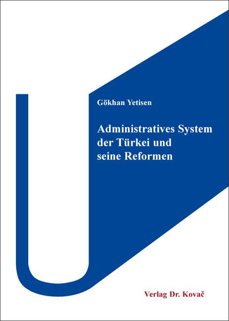 Cover: Administratives System der Türkei und seine Reformen