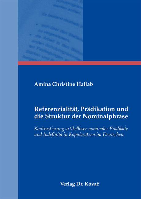 Cover: Referenzialität, Prädikation und die Struktur der Nominalphrase