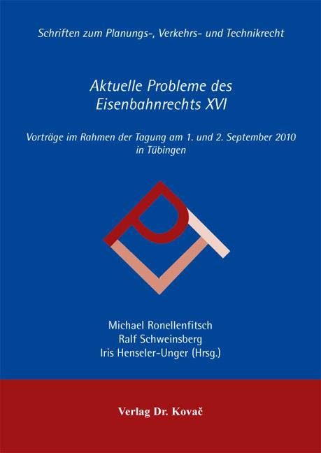 Cover: Aktuelle Probleme des Eisenbahnrechts XVI