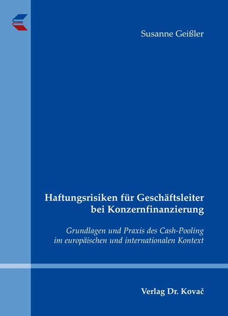 Cover: Haftungsrisiken für Geschäftsleiter bei Konzernfinanzierung