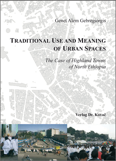 Cover: Traditional Use and Meaning of Urban Spaces