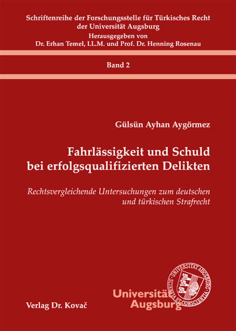 Cover: Fahrlässigkeit und Schuld bei erfolgsqualifizierten Delikten