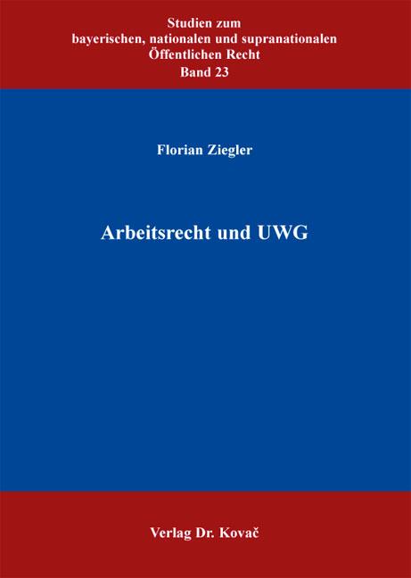 Cover: Arbeitsrecht und UWG