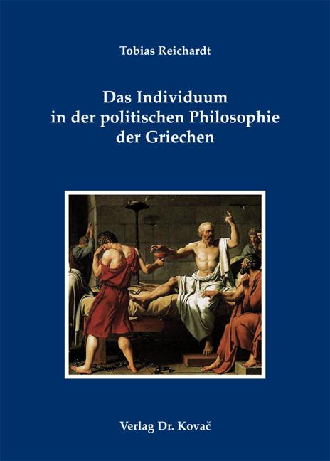 Cover: Das Individuum in der politischen Philosophie der Griechen