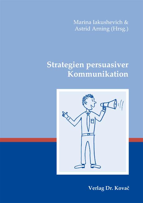 Cover: Strategien persuasiver Kommunikation