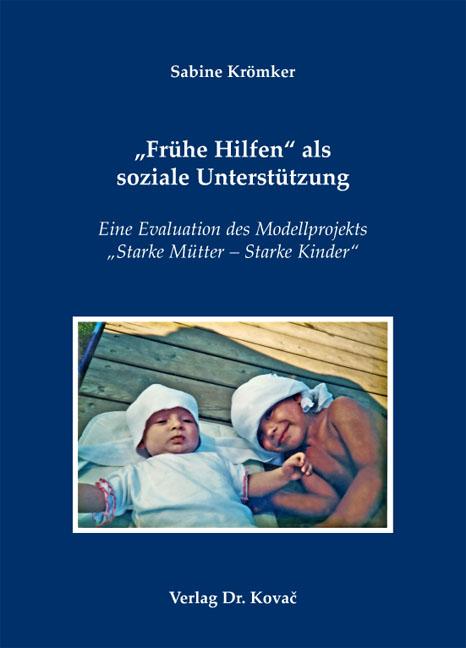 """Cover: """"Frühe Hilfen"""" als soziale Unterstützung"""