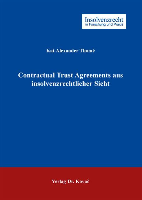 Cover: Contractual Trust Agreements aus insolvenzrechtlicher Sicht