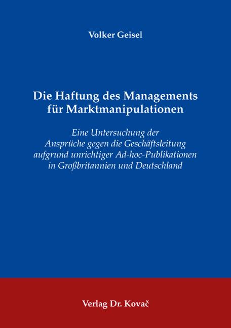 Cover: Die Haftung des Managements für Marktmanipulationen