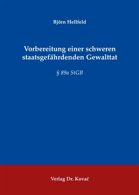 Cover: Vorbereitung einer schweren staatsgefährdenden Gewalttat