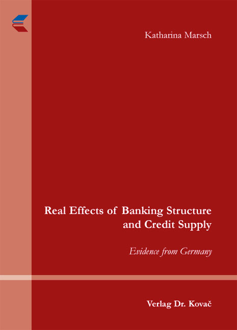 Cover: Real Effects of Banking Structure and Credit Supply