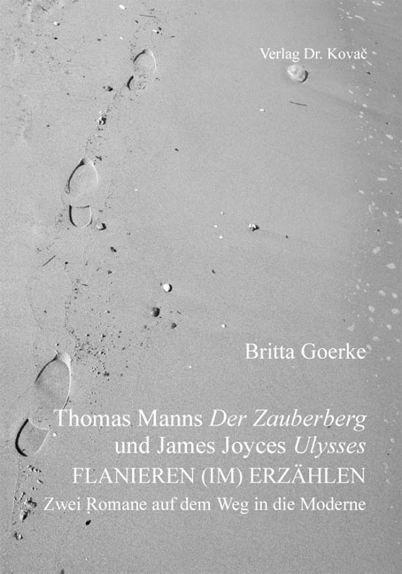 Cover: Thomas Manns Der Zauberberg und James Joyces Ulysses