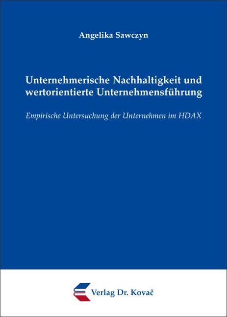 Cover: Unternehmerische Nachhaltigkeit und wertorientierte Unternehmensführung