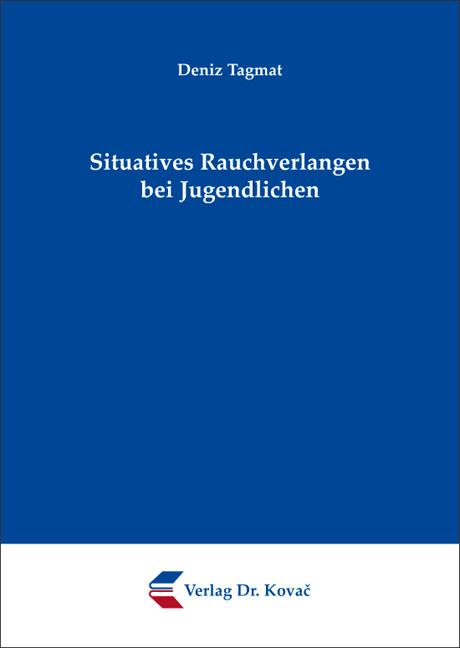 Cover: Situatives Rauchverlangen bei Jugendlichen