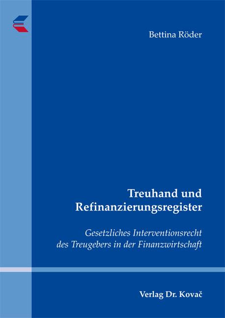 Cover: Treuhand und Refinanzierungsregister